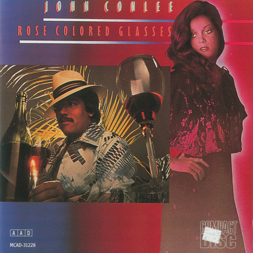 Play & Download Rose Colored Glasses by John Conlee | Napster
