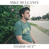 Inside Out by Mike Mullaney