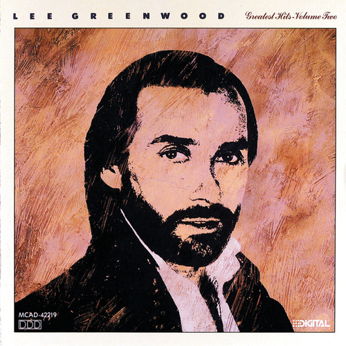 Play & Download Greatest Hits Vol. 2 by Lee Greenwood | Napster