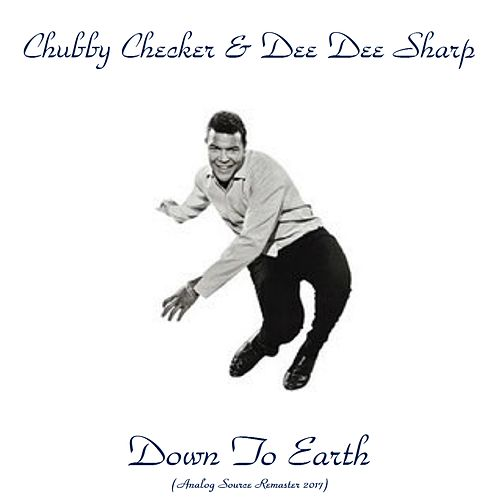 Down to Earth (Analog Source Remaster 2017) von Chubby Checker