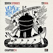 Seven Stories: Voyage & Return by Various Artists