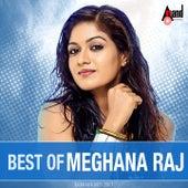 Best of Meghana Raj by Various Artists