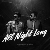 All Night Long by Alexander