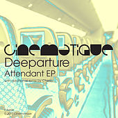 Attendant EP by Deeparture