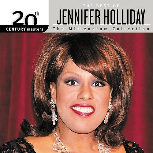 20th Century Masters: The Millennium Collection... by Jennifer Holliday