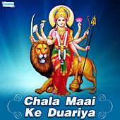 Chala Maai Ke Duariya by Various Artists