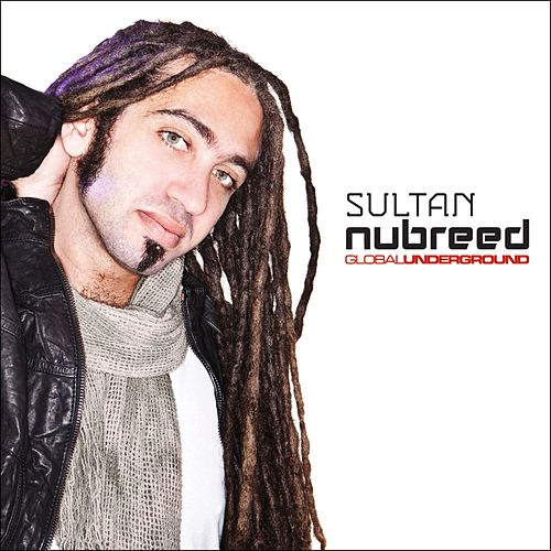 Global Underground: Nubreed 8 - Sultan by Various Artists