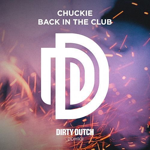 Back in the Club by Chuckie