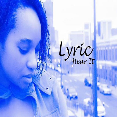 Hear It by Lyric
