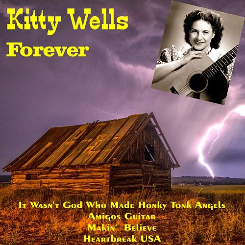 Kitty Wells Forever di Kitty Wells