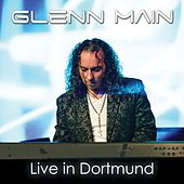 Live in Dortmund by Glenn Main