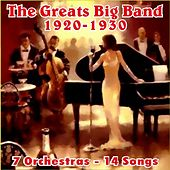The Greats Big Band 1920-1930 by Various Artists