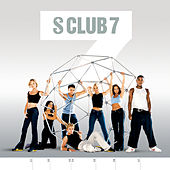 Play & Download 7 by S Club 7 | Napster