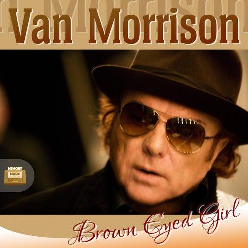 Brown Eyed Girl von Van Morrison