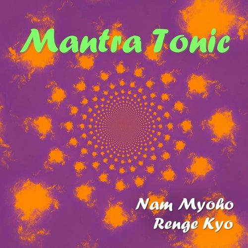 Nam Myoho Renge Kyo de Mantra Tonic