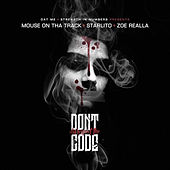 Don't Disrespect the Code (feat. Starlito & Zoe Realla) by Mouse on tha Track