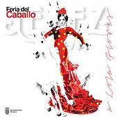 Feria del Caballo a Lola Flores by Various Artists