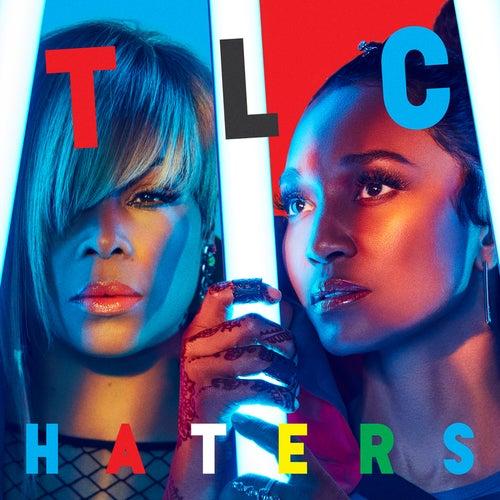 Haters von TLC