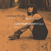 Vintage Plug 60: Session 95 - Contemporary Folk, Vol. 5 by Various Artists