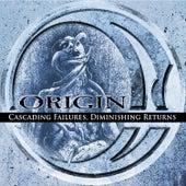 Cascading Failures, Diminishing Returns by Origin