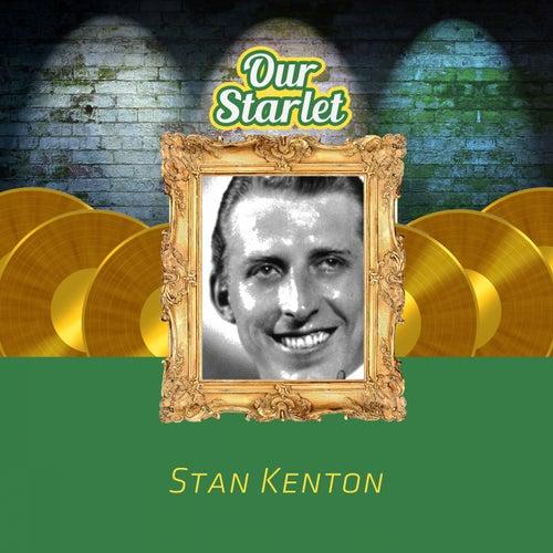 Our Starlet von Stan Kenton
