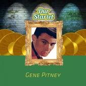 Our Starlet von Gene Pitney