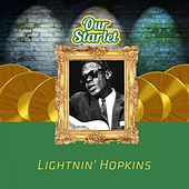 Our Starlet de Lightnin' Hopkins
