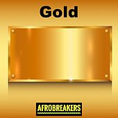 Afrobreakers Gold by Various Artists