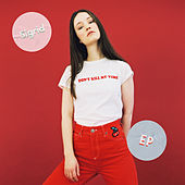 Don't Kill My Vibe by Sigrid