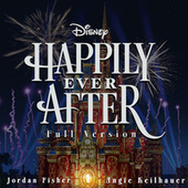 Happily Ever After (Full Version) by Jordan Fisher