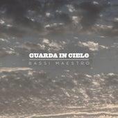 Guarda In Cielo by Bassi Maestro
