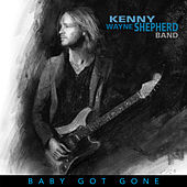 Baby Got Gone by Kenny Wayne Shepherd