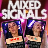 Mixed Signals by Epiclloyd