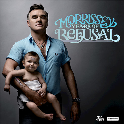 Play & Download Years Of Refusal by Morrissey | Napster