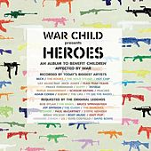 Play & Download War Child: Heroes by Various Artists | Napster