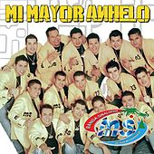 Play & Download Mi Mayor Anhelo by Banda Sinaloense MS de Sergio Lizarraga | Napster
