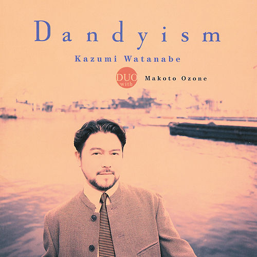 Play & Download Dandyism by Makoto Ozone | Napster