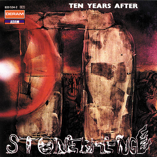 Stonedhenge by Ten Years After
