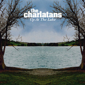 Play & Download Up At The Lake by Charlatans U.K. | Napster