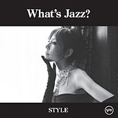 What's Jazz? -Style- by Akiko