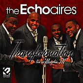 Play & Download Transformation by The Echoaires | Napster