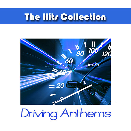 The Hits Collection Driving Anthems by Studio All Stars