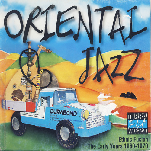 Play & Download Oriental Jazz by Various Artists | Napster