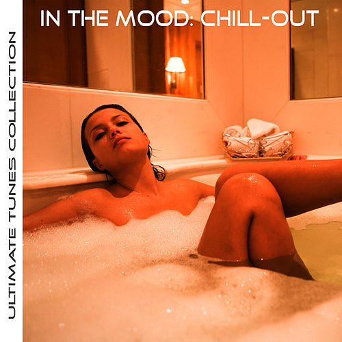 In the Mood: Chill-Out by Studio All Stars
