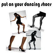 Put On Your Dancing Shoes by Studio All Stars
