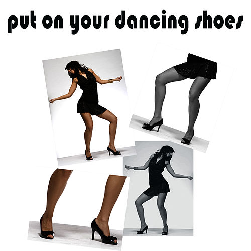 Play & Download Put On Your Dancing Shoes by Studio All Stars | Napster