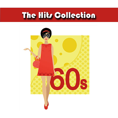 Play & Download The Hits Collection 60's by Studio All Stars | Napster