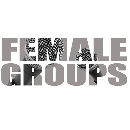 Play & Download Female Groups by Studio All Stars | Napster