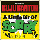 Play & Download A Little Bit Of Sorry by Buju Banton | Napster