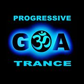 Progressive Goa Trance (Intellect Progressive Psychedelic Goa Psy Trance) (It's a State of Mind, Only the Finest in Electronic Progressive Trance, Psychedelic Bass Music, Psy-Trance, Psybient, Dark Psy, Psy Dub, Psy Breaks, Techno, Neurofunk & More!!!) by Various Artists